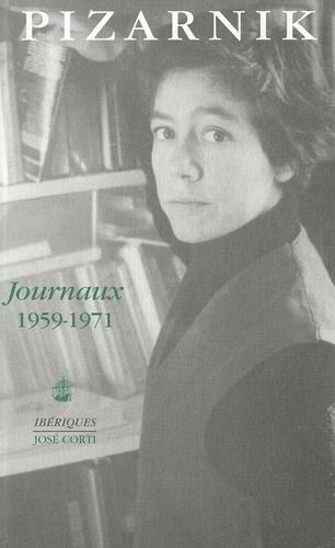 Alejandra Pizarnik - Journaux 1959-1971.