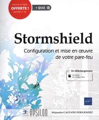 Alejandro Castaño Fernández - Stormshield - Configuration et mise en oeuvre de votre pare-feu.