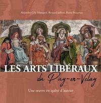 Alejandro Cely Velasquez et Bernard Jollivet - Les Arts libéraux du Puy-en-Velay - Une oeuvre en quête d'auteur.
