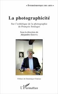 Alejandro Erbetta - La photographicité - Sur l'esthétique de la photographie de François Soulages.