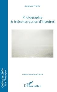 Alejandro Erbetta - Photographie & (re)construction d'histoires.