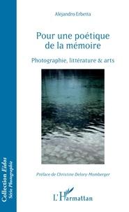 Alejandro Erbetta - Pour une poétique de la mémoire - Photographie, littérature & arts.