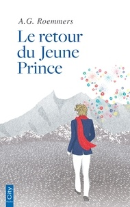 Alejandro G. Roemmers - Le retour du Jeune Prince.