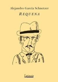 Alejandro Garcia Schnetzer - Requena.