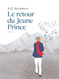 Alejandro Guillermo Roemmers - Le retour du Jeune Prince - édition illustrée.