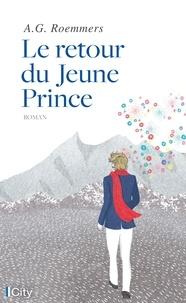 Alejandro Guillermo Roemmers - Le retour du jeune prince.