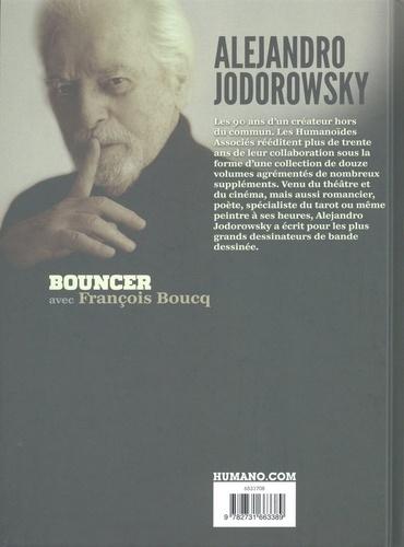 Alejandro Jodorowsky 90e anniversaire Tome 12 Bouncer
