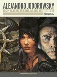 Alejandro Jodorowsky - Alejandro Jodorowsky 90e anniversaire Tome 6 : La Caste des Méta-Barons ; Le rêve de l'Incal.