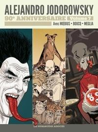 Alejandro Jodorowsky et  Moebius - Alejandro Jodorowsky 90e anniversaire Tome 7 : La Folle du Sacré-Coeur ; Le Trésor de l'ombre ; La dette.