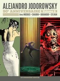 Alejandro Jodorowsky et  Moebius - Alejandro Jodorowsky 90e anniversaire Tome 8 : Griffes d'ange ; La vérité est au fond des rêves ; Gilles Hamesh.