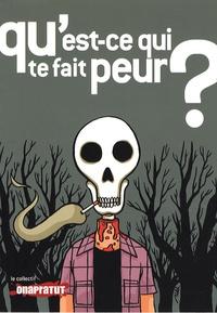 Alejandro Mila et Fred Duprat - Qu'est-ce qui te fait peur ?.