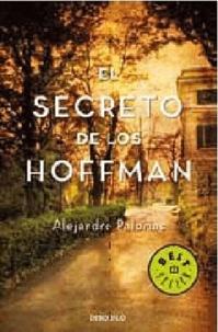 Alejandro Palomas - El Secreto De Los Hoffman.