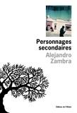 Alejandro Zambra - Personnages secondaires.