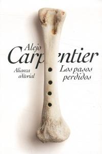 Alejo Carpentier - Los pasos perdidos.