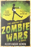 Aleksandar Hemon - The Making of Zombie Wars.
