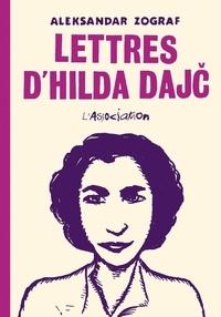 Aleksandar Zograf - Les lettres d'Hilda Dajc.