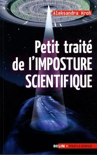 Petit traité de l'imposture scientifique - Aleksandra Kroh | Showmesound.org