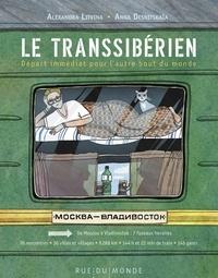 Aleksandra Litvina - Le transsibérien - Départ immédiat pour l'autre bout du monde.