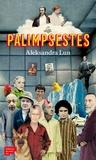 Aleksandra Lun - Les palimpsestes.