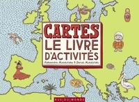 Aleksandra Mizielinska et Daniel Mizielinski - Cartes - Le livre d'activités.