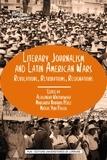 Aleksandra Wiktorowska et Margarita Navarro Perez - Literary Journalism and Latin American Wars - Revolutions, Retributions, Resignations.