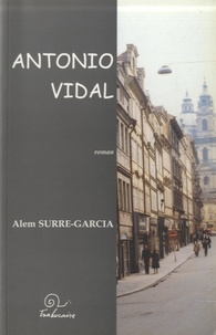 Alem Surre-Garcia - Antonio Vidal - Edition français-Occitan.