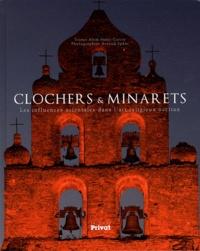 Alem Surre-Garcia - Clochers & Minarets - Les influences orientales dans l'art religieux occitan.