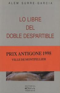 Alem Surre-Garcia - Lo libre del doble despartible - Edition en catalan.