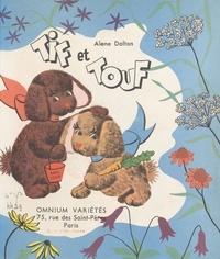 Alene Dalton et Mary Gehr - Tif et Touf.