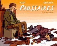 Alep et  Deloupy - Faussaires - Première partie.