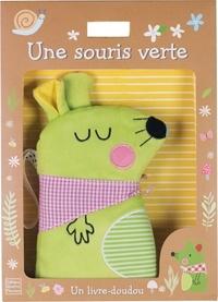 Aless Baylis - Une souris verte - Un livre-doudou.