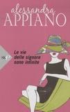 Alessandra Appiano - Le vie delle signore sono infinite.