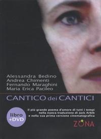 Alessandra Bedino et Andrea Chimenti - Cantico dei Cantici.
