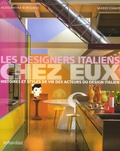 Alessandra Burigana et Mario Ciampi - Les Designers italiens chez eux - Histoires et styles de vie des acteurs du Design italien.