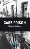 Alessandra D'Angelo - Case prison - Un jeu d'échecs.