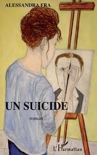 Alessandra Fra - Un suicide.