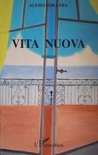 Alessandra Fra - Vita nuova.