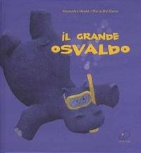 Alessandra Henke et Marta Dal Corso - Il grande Osvaldo.