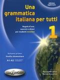 Alessandra Latino et Marida Muscolino - Una grammatica italiana per tutti 1 - Regole d'uso, esercizi e chiavi per student stranieri. Volume primo : livello elementare A1-A2.