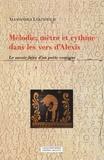 Alessandra Lukinovich - Mélodie, mètre et rythme dans les vers d'Alexis - Le savoir-faire d'un poète comique.