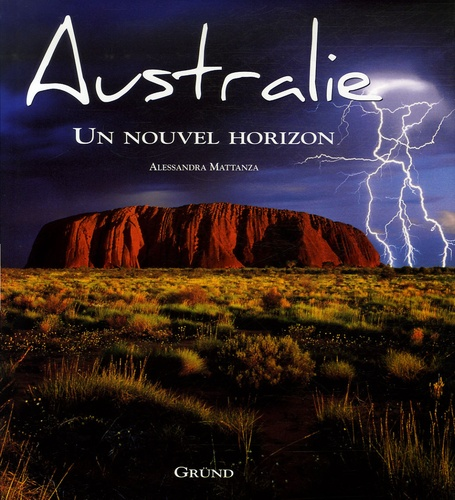 Alessandra Mattanza - Australie - Un nouvel horizon.