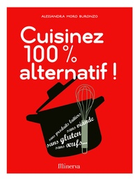 Alessandra Moro Buronzo - Cuisinez 100% alternatif !.