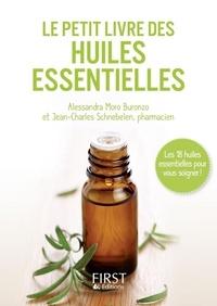 Alessandra Moro Buronzo et Jean-Charles Schnebelen - Huiles essentielles.