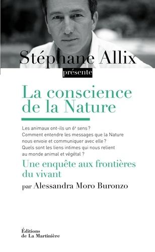 La conscience de la Nature. Une enquête aux frontières du vivant