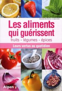 Alixetmika.fr Les aliments qui guérissent - Fruits, légumes, épices ; Leurs vertus au quotidien Image