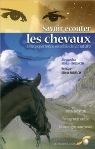Alessandra Moro Buronzo - Savoir écouter les chevaux - Une expérience sensible de la nature.