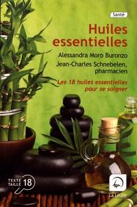 Alessandra Muro Buronzo et Jean-Charles Schnebelen - Huiles essentielles.
