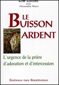 Le buisson ardent. Lurgence de la prière dadoration et dintercession.pdf