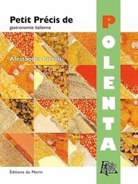 Alessandra Pierini - Petit précis de polenta.