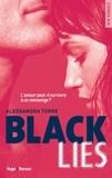 Alessandra Torre et Sylvie Del Cotto - NEW ROMANCE  : Black Lies (Extrait offert).